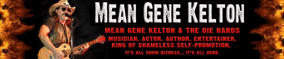 Mean Gene Kelton